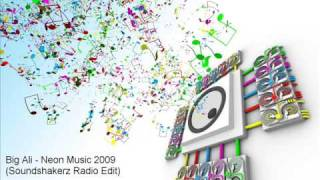 Big Ali - Neon Music 2009 (Soundshakerz Radio Edit)