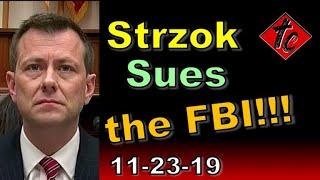 Strzok Sues FBI!!! Truthification Chronicles