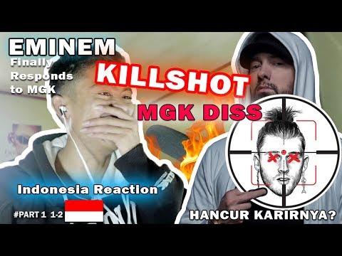 EMINEM - KILLSHOT MGK DISS Indonesia REACTION PEMBAHASAN PART 1