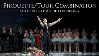 Tour Pirouette Combination