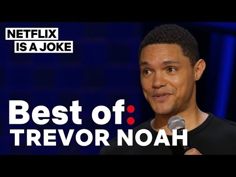 Best Of: Trevor Noah | Netflix Is A Joke