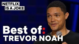Download Best of: Trevor Noah | Netflix Is A Joke Mp3 and Videos