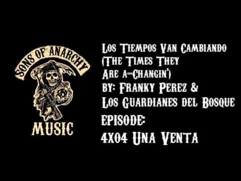 Los Tiempos Van Cambiando (The Times They Are a-Changin') - Franky Perez & Los Guardianes del Bosque