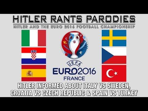 Hitler informed about Italy Vs Sweden, Croatia Vs Czech Republic & Spain Vs Turkey