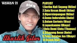 Playlist Full Album Koleksi Lagu Malaysia Campuran Terbaik Versi Akustik Gitar Cover By Wawan Oi