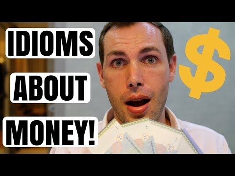 Idioms About Money!