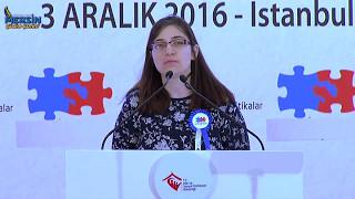 Otizmli genç kızın konuşması, Başbakan Yıldırım'dan büyük alkış aldı