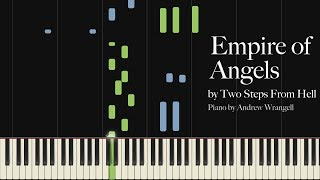 Empire of Angels by Two Steps From Hell (Piano Tutorial)