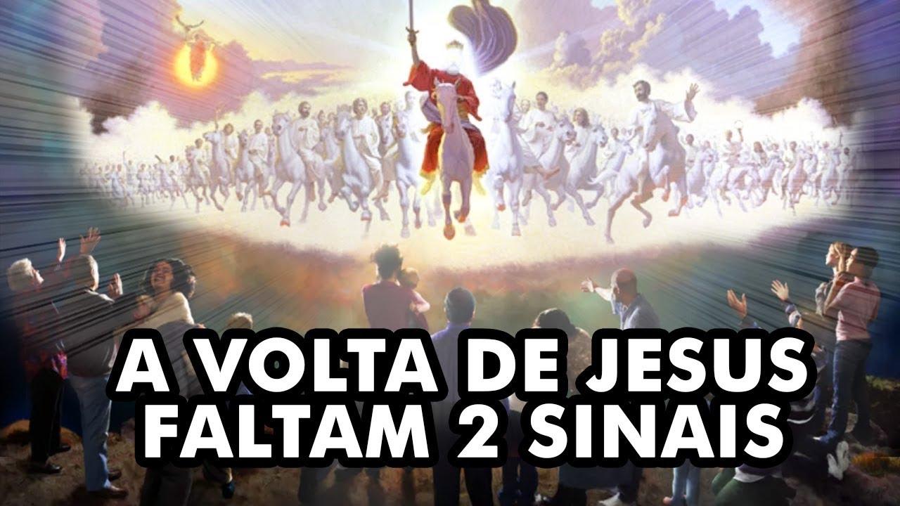 2 SINAIS QUE FALTAM PARA JESUS VOLTAR - E SE FOR VERDADE