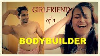 Girlfriend of an Obsessive BodyBuilder