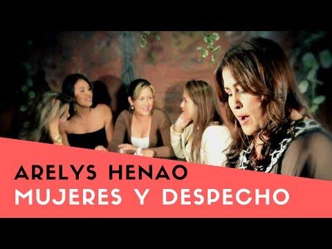 Mujeres y Despecho  - Arelys Henao (LETRA)