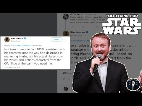 Rian Johnson: Too Stupid For Star Wars