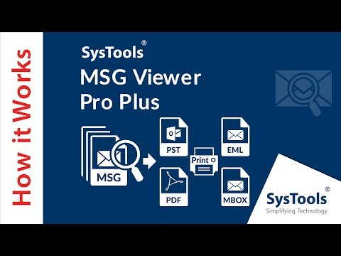 How to Open MSG Files Without Outlook | SysTools MSG Viewer