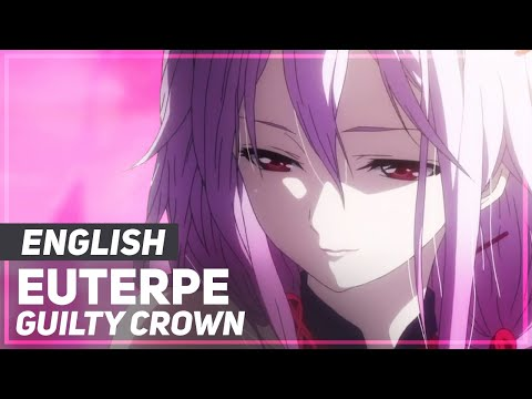 "Guilty Crown - ""Euterpe"" | ENGLISH ver | AmaLee"
