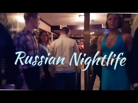 Russian NightLife... LOOK!