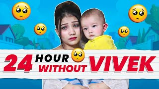 24 HOURS WITHOUT VIVEK | KHUSHI PUNJABAN