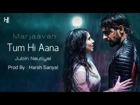 tum-hi-aana---instrumental-cover-mix-(marjaavaan/jubin-nautiyal)-|-harsh-sanyal-|