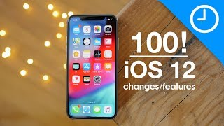 100 new iOS 12 features / changes! [9to5Mac]