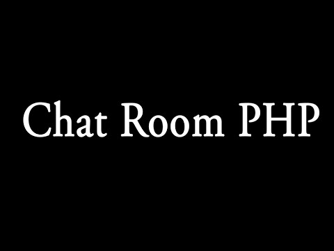 Make Chatroom In Php