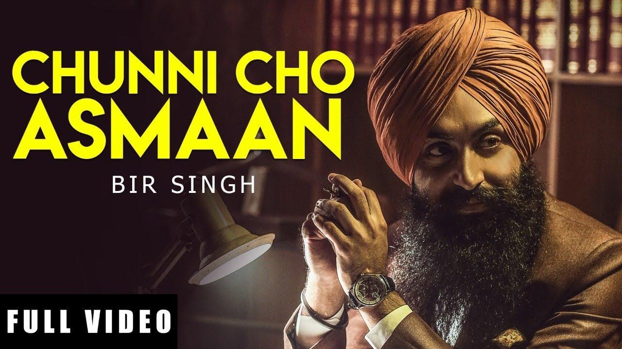 Chunni Cho Asmaan (Full Video)   Bir Singh   Bhajjo Veero Ve