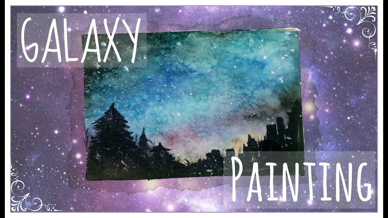 Galaxy painting tutorial youtube for How to paint galaxy