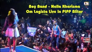 Boy Band - Nella Kharisma - Om Lagista Live In PIPP EXPO Blitar