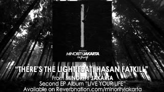 Download Minority Jakarta   There's The Light Feat  Hasan FATKILL