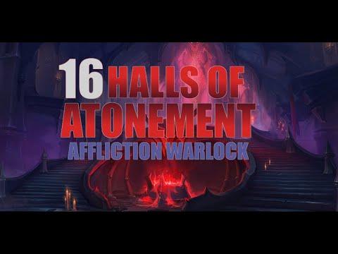 Halls of Atonement +16   Affliction Warlock