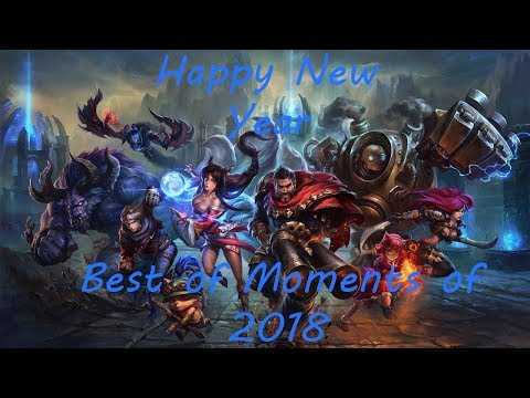 Funny Moments of 2018| League of Legends| New Year New Beginnings