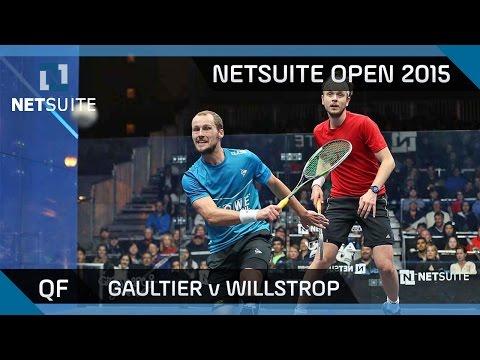 Squash: NetSuite Open 2015 Quarter-Final Highlights - Gaultier v Willstrop