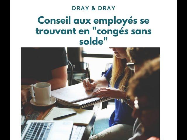 Dray & Dray : Conseil aux employés se trouvant en