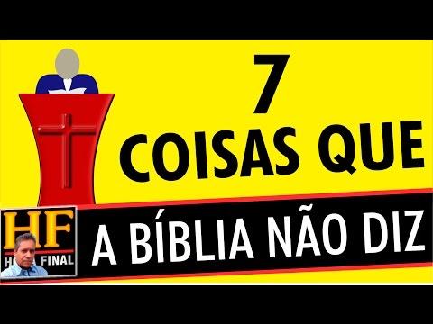 TOP 7 Coisas que os pregadores dizem mas a Bíblia NÃO!
