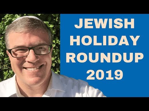 Jewish Holiday Roundup 2019: All The Major Jewish Holidays This Year