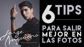6 tips para salir mejor en las fotos · jorge anguiano