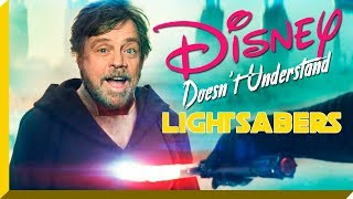 Disney Doesn\'t Understand Lightsabers