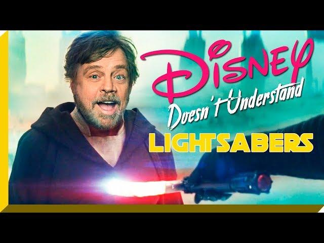 Disney Doesnt Understand Lightsabers