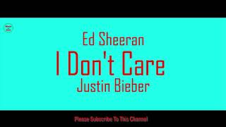 Ed Sheeran & Justin Bieber - I Don't Care 1 Hour Version