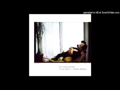 Tujiko Noriko - Far Away From Pajama Days (ft. Takemura Nobuzaki)