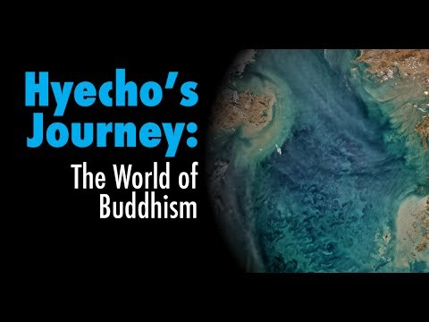 Prof. Donald S. Lopez, Jr. - Hyecho's Journey: The World of Buddhism