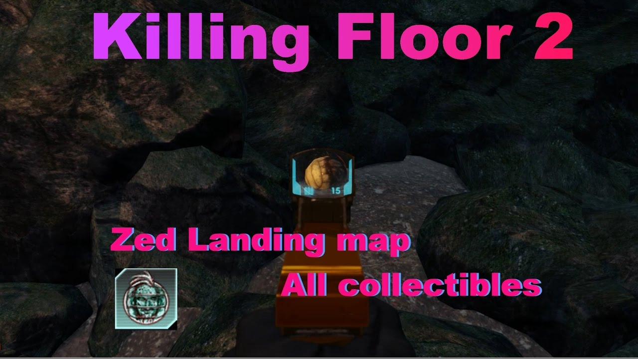 Killing Floor 2 Zed Landing Map All Collectibles Youtube