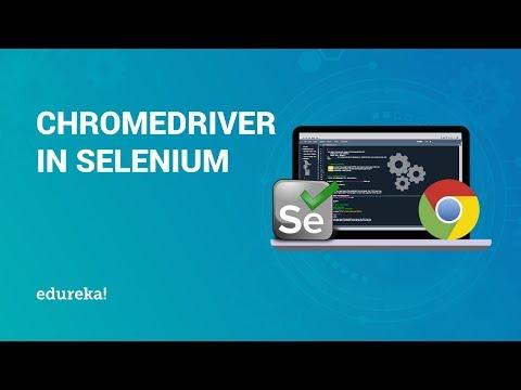 ChromeDriver In Selenium | ChromeDriver Setup In Selenium | Selenium Training | Edureka