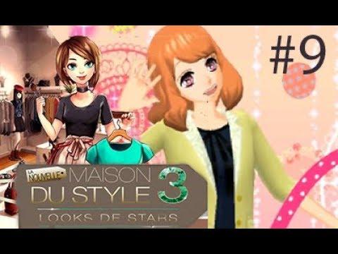 La Maison du Style 3 / Tenue Girly  Ep 9
