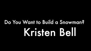 """Do You Want to Build a Snowman?"" Kristen Bell (ft. Agatha Lee Monn & Katie Lopez)  AJMV"
