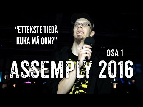 Assembly 2016, osa 1/2