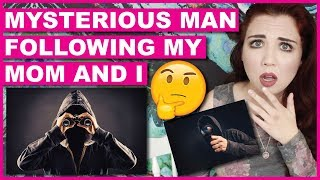 Storytime: Mysterious Man Following My Mom & I + Other Mini Stories