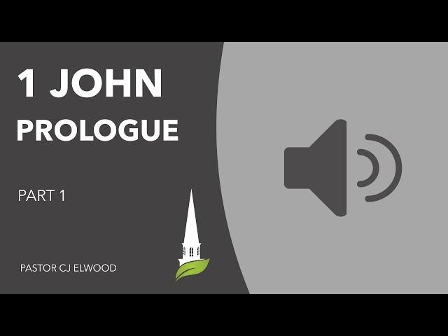 1 John: Prologue