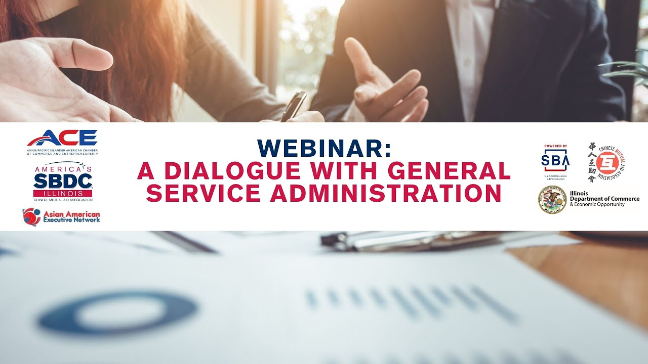 WEBINAR: A Dialogue with General Service Administration | AAEN, ACE, and Illinois SBDC @ CMAA