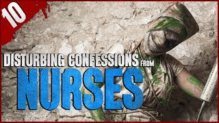 10 DISTURBING Confessions from Nurses - Darkness Prevails