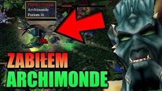 ZABIŁEM Archimonde'a / Warcraft 3: Reign of Chaos