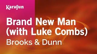 Karaoke Brand New Man (with Luke Combs) - Brooks & Dunn *